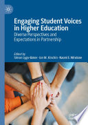 Engaging Student Voices in Higher Education