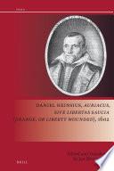 Daniel Heinsius Auriacus Sive Libertas Saucia Orange Or Liberty Wounded 1602
