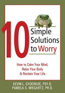10 Simple Solutions to Worry