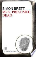 Mrs   Presumed Dead