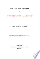 The Life and Letters of Washington Allston