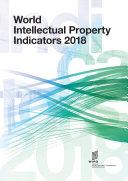 World Intellectual Property Indicators 2018