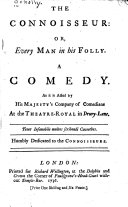 The Connoisseur  Or  Every Man in His Folly