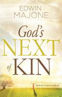 God s Next of Kin