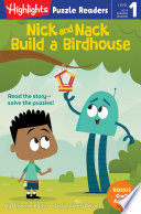 Nick and Nack Build a Birdhouse