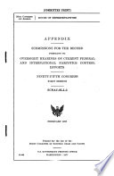 Appendix  Submissions for the Record  Pursuant to Oversight Hearings on Current Federal and International Narcotics Control Efforts Book