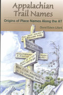 Appalachian Trail Names, Origins of Place Names Along the AT by David Lillard PDF