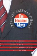 The Education Mayor