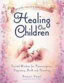 Healing Our Children