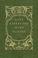 Slave Narratives after Slavery Pdf/ePub eBook