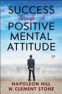 Pdf Success Through a Positive Mental Attitude Telecharger