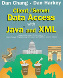 Client Server Data Access with Java and XML