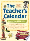 The Teacher s Calendar  School Year 2003 2004