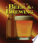 The Dictionary of Beer and Brewing Book