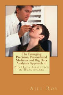 The Emerging Precision  Personalized Medicine and Big Data Analytics Approach in Book