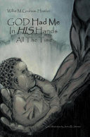 God Had Me in His Hands All the Time ebook
