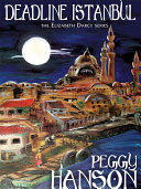 Pdf Deadline Istanbul (The Elizabeth Darcy Series) Telecharger