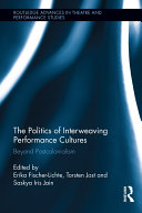 The Politics of Interweaving Performance Cultures