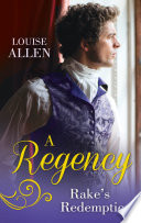A Regency Rake s Redemption  Ravished by the Rake   Seduced by the Scoundrel