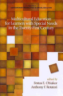 Multicultural Education For Learners With Special Needs In The Twenty First Century