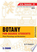 Botany for Degree Students   Semester IV BSc Programme