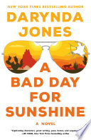 A Bad Day for Sunshine Book PDF