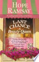 Last Chance Beauty Queen