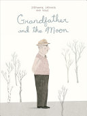Grandfather and the Moon Book