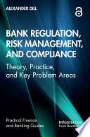 Bank Regulation Risk Management And Compliance Book PDF