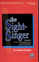 The Sight-Singer, Volume II for Two-Part Mixed/Three-Part Mixed Voices Pdf/ePub eBook