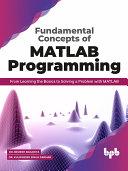 Fundamental Concepts of MATLAB Programming