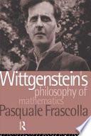 Wittgenstein s Philosophy of Mathematics Book