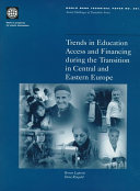 Trends in Education Access and Financing During the Transition in Central and Eastern Europe