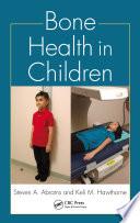 Bone Health in Children Book