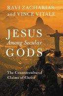 Jesus Among Secular Gods Book