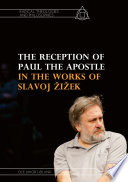 The Reception Of Paul The Apostle In The Works Of Slavoj I Ek