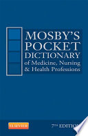 Mosby S Pocket Dictionary Of Medicine Nursing Health Professions E Book Book PDF