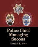 Police Chief Managing Success