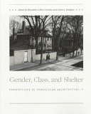 Gender, Class, and Shelter
