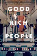 Good Rich People [Pdf/ePub] eBook