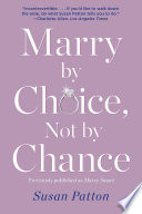 Marry By Choice Not By Chance