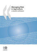 Managing Risk in Agriculture A Holistic Approach