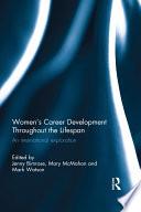 Women's Career Development Throughout the Lifespan