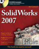 SolidWorks 2007 Bible
