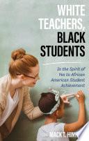 White Teachers  Black Students