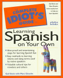 The Complete Idiot s Guide to Learning Spanish on Your Own Book PDF