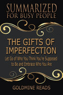THE GIFTS OF IMPERFECTION - Summarized for Busy People
