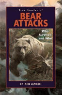 True Stories of Bear Attacks Book
