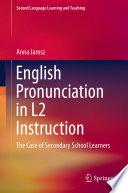 English Pronunciation In L2 Instruction