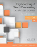 Keyboarding Word Processing Complete Course Keyboarding In Sam 365 2016 With 1 Mindtap Reader 110 Lessons Access Code